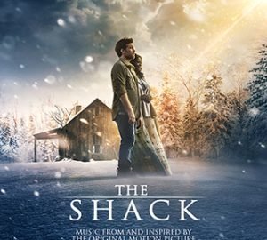 The Shack Movie Soundtrack Coming Soon!
